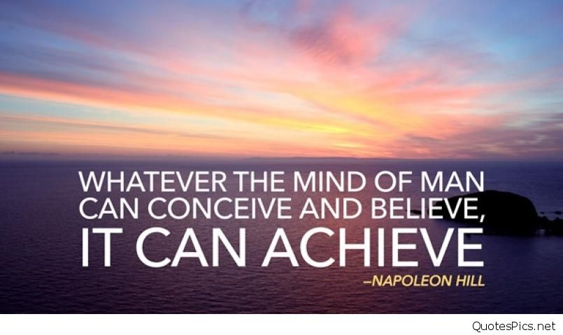 Whatever-the-mind-of-man-can-conceive-and-believe-it-can-achieve